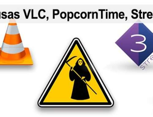 Peligro si usas VLC, PopcornTime, Stremio o Kodi