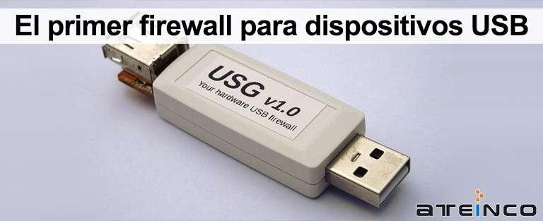 El primer firewall para dispositivos USB - Ateinco Informática