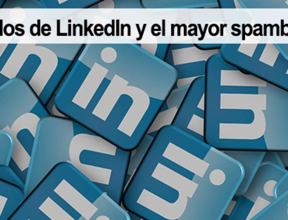 Emails robados de LinkedIn y el mayor spambot del mundo