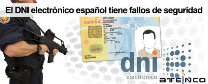 El DNI electrónico español tiene fallos de seguridad - Ateinco Informática