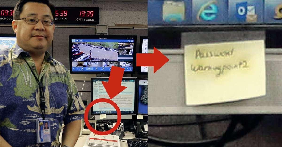 Responsable de la falsa alerta en Hawai tenía su contraseña en un post it - Ateinco